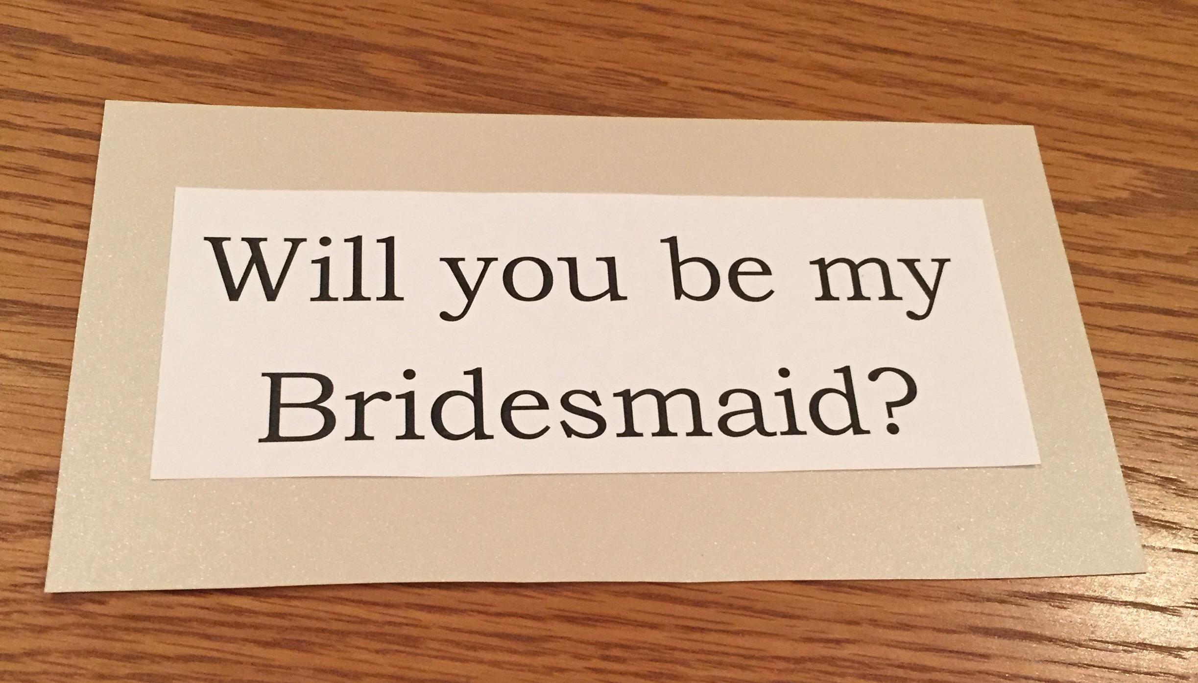 """Will You Be My Bridesmaid?"" Box"